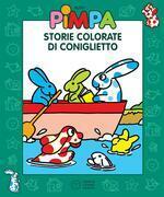 Pimpa - Storie colorate di Coniglietto