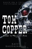 Tom Copper: Journey to Mulligan's Peak