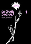 La Chair d'Achala