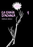 La Chair d'Achala