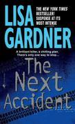 The Next Accident: A Novel