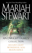 Mariah Stewart - An Enright Family Collection: Devlin's Light, Moon Dance, and Wonderful You
