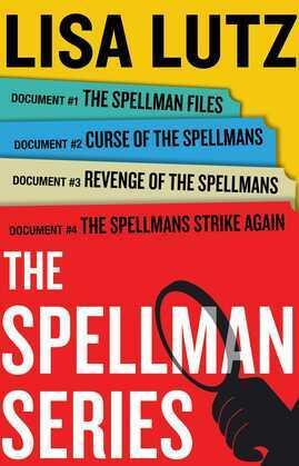 Lisa Lutz Spellman Series E-Book Box Set: The Spellman Files, Curse of the Spellmans, Revenge of the Spellmans, The Spellmans Strike Again