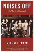 Michael Frayn - Noises Off