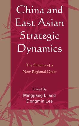 China and East Asian Strategic Dynamics