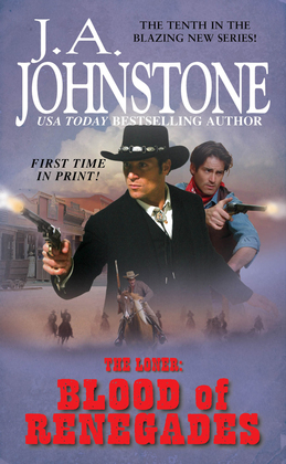 The Loner: The Blood of Renegades