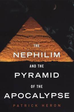 The Nephilim and Pyramid of Apocalypse