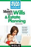 The Mom's Guide to Wills and Estate Planning