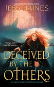 Deceived by the Others