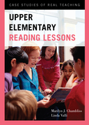 Upper Elementary Reading Lessons: Case Studies of Real Teaching