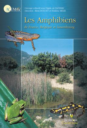 Les Amphibiens de France, Belgique et Luxembourg