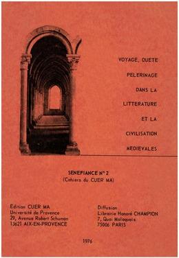 Voyage, quête, pèlerinage dans la littérature et la civilisation médiévales