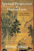 Spiritual Perspectives and Human Facts: A New Translation with Selected Letters