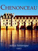 Chenonceau, notice historique