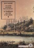 Une société provinciale face à son devenir: le Vendômois aux xviiie et xixe siècles