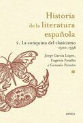 Historia de la Literatura Española 2. La conquista del clasicismo. 1500-1598
