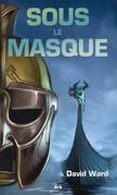 Sous le masque - 2