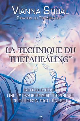 La technique du ThetaHealing