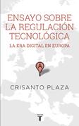 Ensayo sobre la regulacion tecnologica