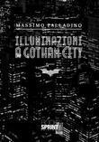 Illuminazioni a Gotham City