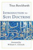Introduction to Sufi Doctrine: Commemorative Edition
