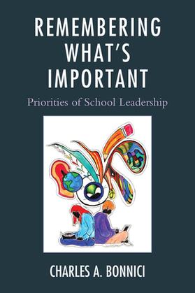 Remembering What's Important: Priorities of School Leadership
