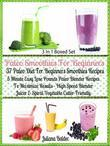 Paleo Smoothies For Beginners: 37 Paleo Diet Beginners: Easy Lose Pounds Paleo Blender Recipes - Box Set
