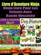 Livre d'Aventure Ninja: Ninja Livre Pour Les Enfants: Livre De Pet Box Set: Skateboard Pets + Dog Jerks