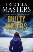 Guilty Waters: A Joanna Piercy British police procedural