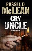 Cry Uncle: A J. McNee mystery set in Scotland