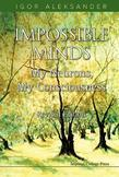 Impossible Minds: My Neurons, My ConsciousnessRevised Edition