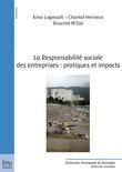 La Responsabilité sociale des entreprises : pratiques et impacts