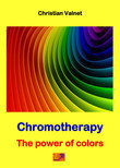 Chromotherapy - The power of colors
