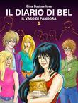 Il diario di Bel - Il vaso di Pandora