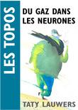 Du gaz dans les neurones