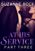 At His Service: Part 3