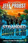 Shadow Island: The Sabotage