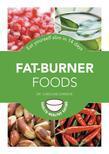 Fat-Burner Foods: Eat yourself slim in 14 days