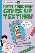 Katie Friedman Gives Up Texting! (And Lives to Tell About It.)