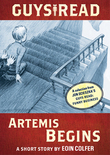 Guys Read: Artemis Begins: A Short Story from Guys Read: Funny Business