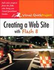 Creating a Web Site with Flash 8: Visual QuickProject Guide