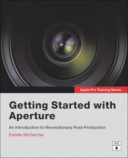 Apple Pro Training Series: Getting Started with Aperture, Adobe Reader