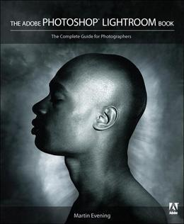 The Adobe Photoshop Lightroom Book: The Complete Guide for Photographers, Adobe Reader
