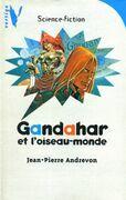 Gandahar et l'Oiseau-Monde