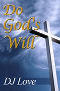 Do God's Will