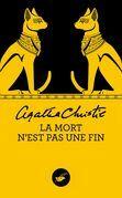 Agatha Christie - La mort n'est pas une fin (Nouvelle traduction révisée)