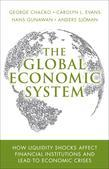 The Global Economic System: How Liquidity Shocks Affect Financial Institutions and Lead to Economic Crises, Portable Documents