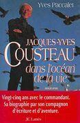 Jacques-Yves Cousteau dans l'océan de la vie