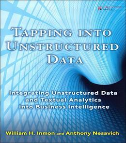Tapping Into Unstructured Data: Integrating Unstructured Data and Textual Analytics Into Business Intelligence, Adobe Reader
