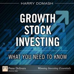 Growth Stock Investing: What You Need to Know